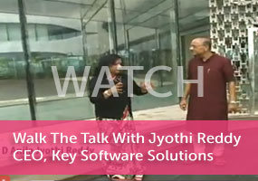 'Walk The Talk With Jyothi Reddy, CEO, Key Software Solutions